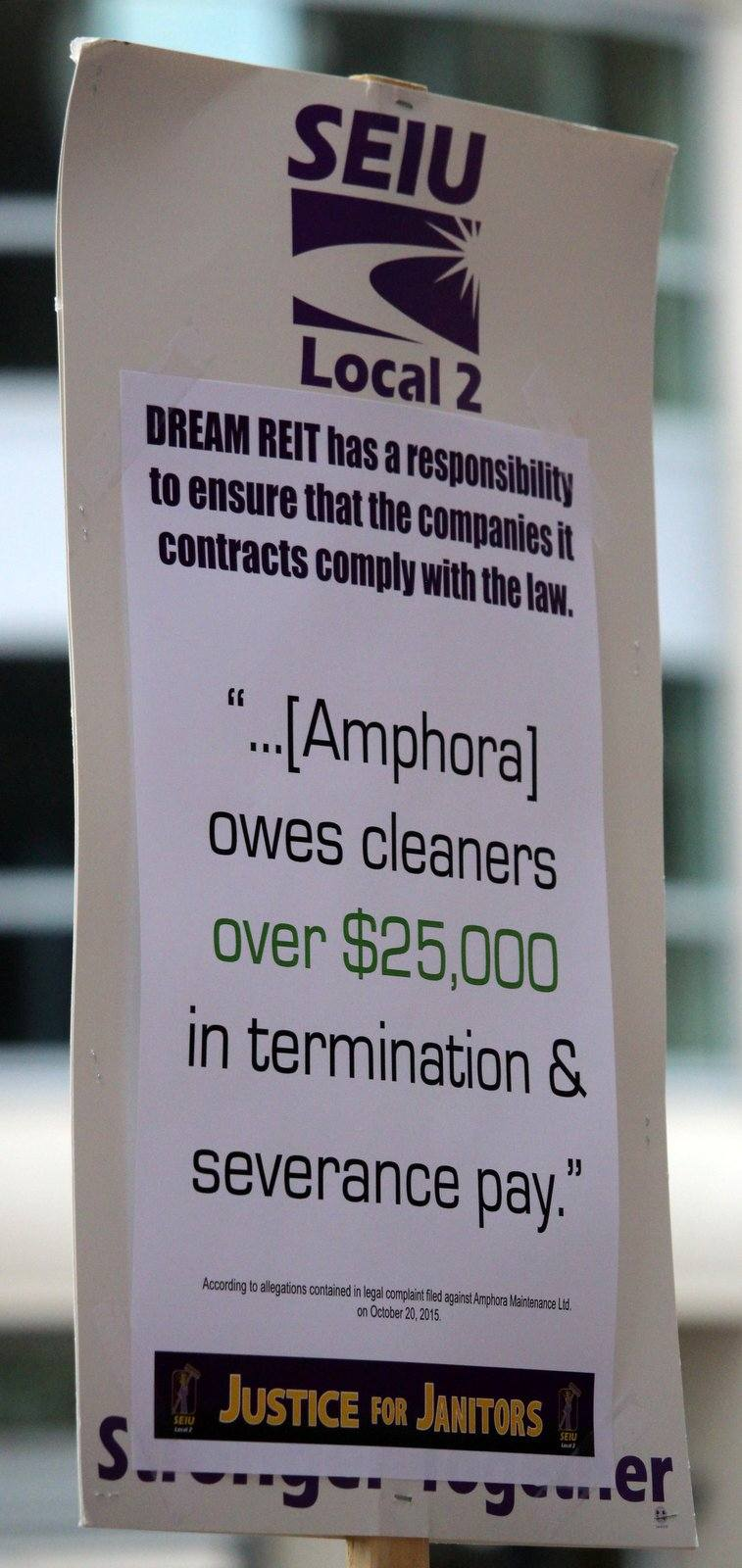 Dream Reit owes cleaners picket sign